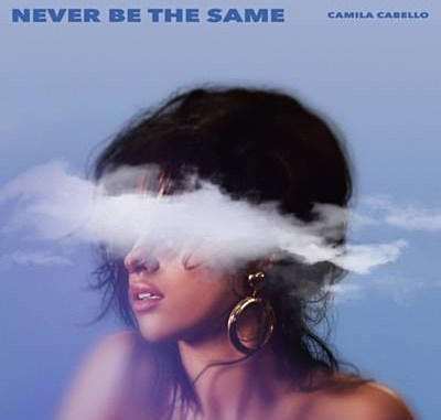 Download Camila Cabello – Never Be The Same