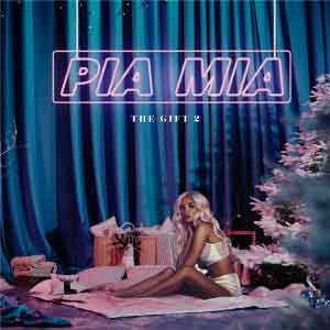Download Pia Mia – The Gift 2 (EP)