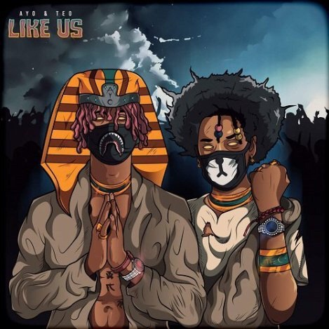 Ayo & Teo – Like Us mo3 download