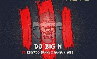 Download DJ Big N Ft. Reekado Banks x Iyanya & Ycee – The Trilogy