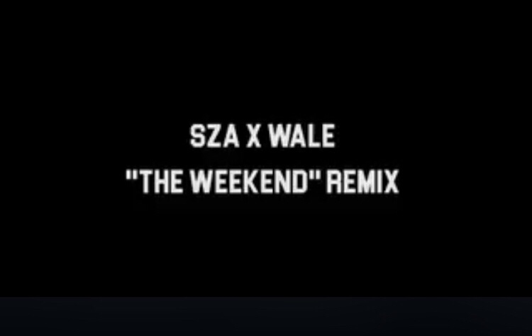 Wale x SZA - The Weekend Remix mp3 download