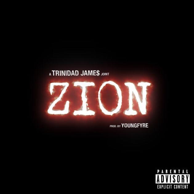 Trinidad James - Zion mp3 download