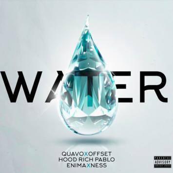 Enima ft. Quavo, Offset, Hoodrich Pablo Juan & Ness - Water mp3 download