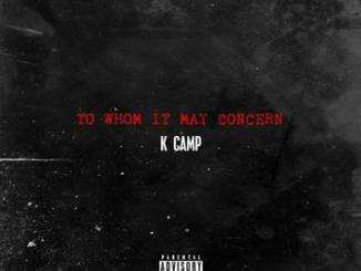 K Camp - To Whom It May Concern mp3 download