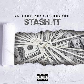 VL Deck ft 21 Savage - Stash It mp3 download