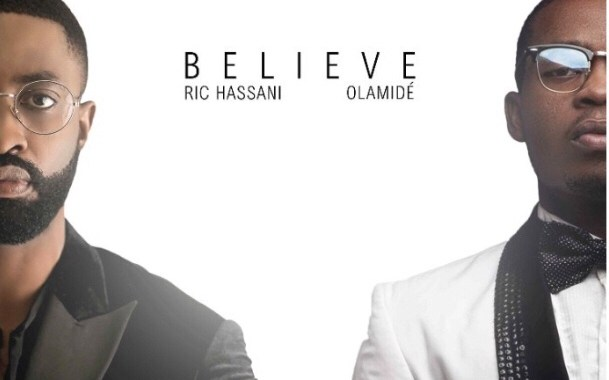 Download MP3: Ric Hassani ft. Olamide – Believe