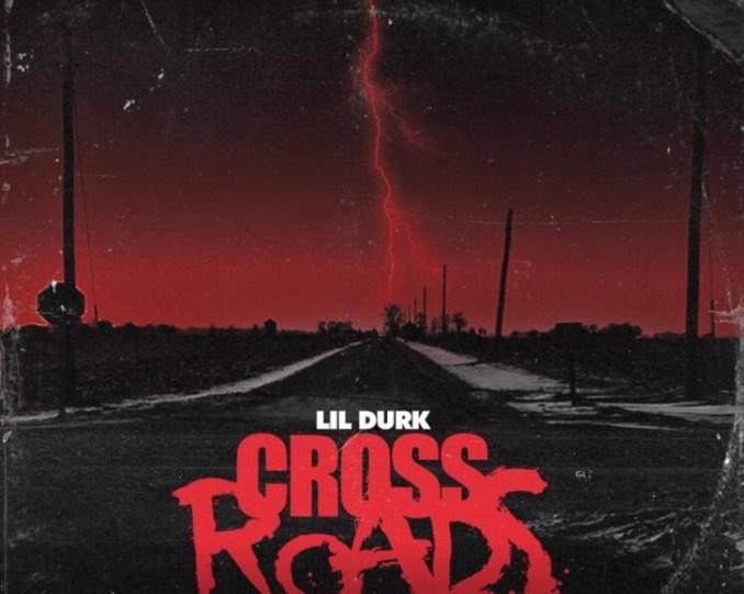 Lil Durk - Crossroads mp3 download