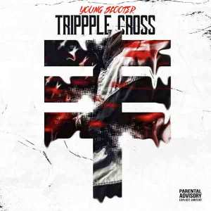 Young Scotter – Tripple Cross (MIXTAPE)