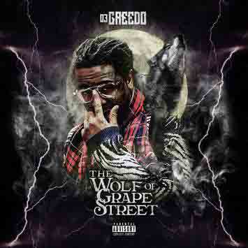 03 Greedo - The Wolf Of Grape Street Album download