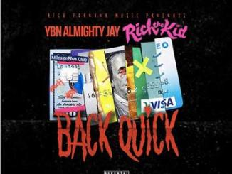 YBN Almighty Jay ft. Rich The Kid - Back Quick mp3 download