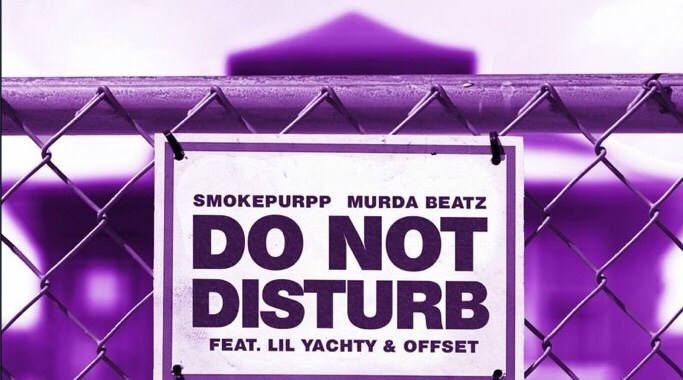 Smokepurpp ft. Lil Yatchy & Offset – Do Not Disturb