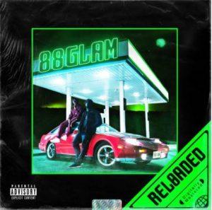 88GLAM – 88GLAM RELOADED Album download