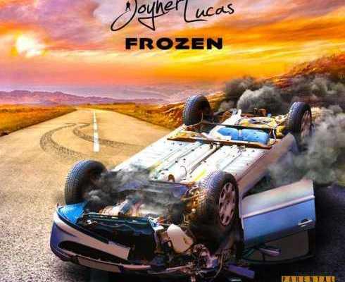 Joyner Lucas – Frozen