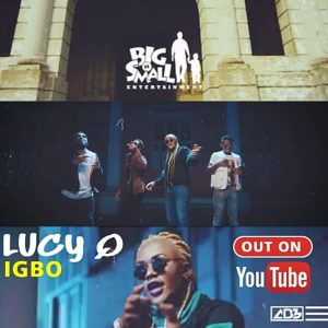 Video LucyQ - Igbo (Dir By Clarence Peters)