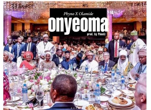 Phyno x Olamide - Onyeoma mp3 download
