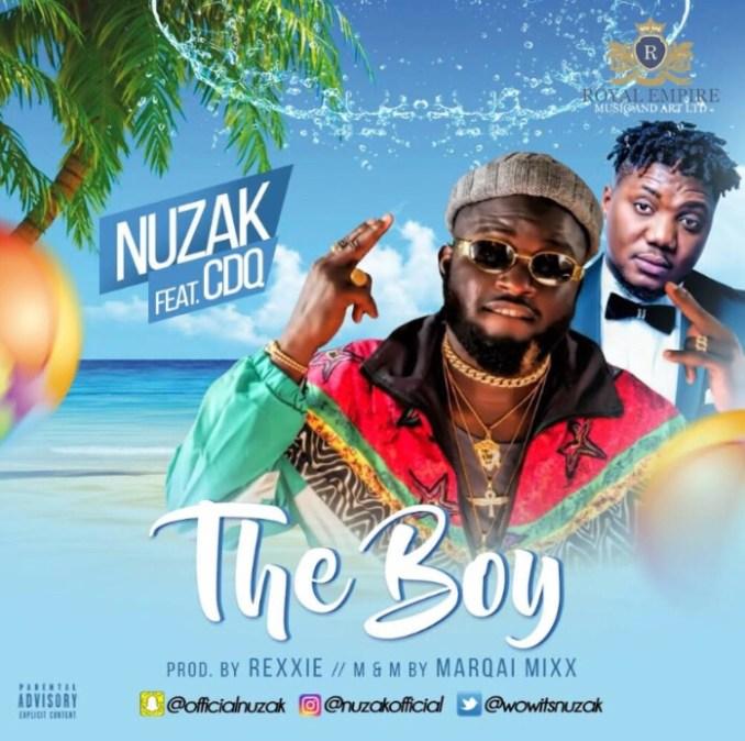 Nuzak ft. CDQ - The Boy mp3 download