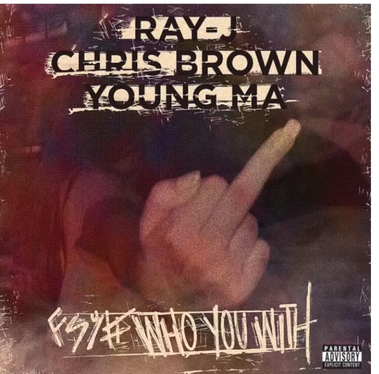 Ray J - Who You Came With ft. Chris Brown & Young Ma mp3 download