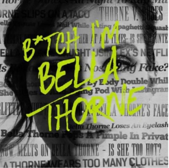 Bella - Bitch I'm Bella Thorne mp3 download
