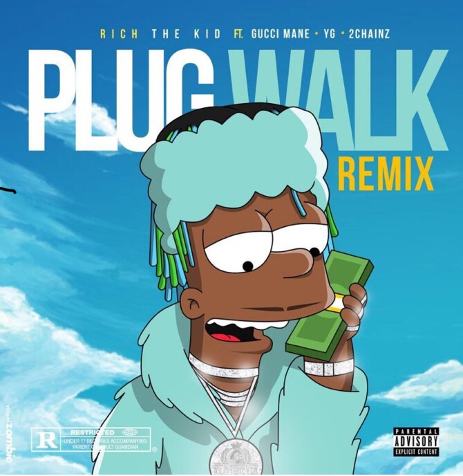 Rich The Kid - Plug Walk (Remix) ft. Gucci Mane, YG & 2 Chainz mp3 download