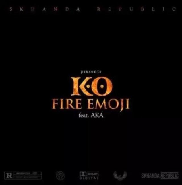 K.O - Fire Emoji ft. Aka mp3 download
