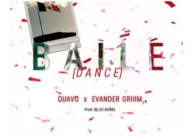 Evander Griiim & Quavo - Baile (Dance) mp3 download