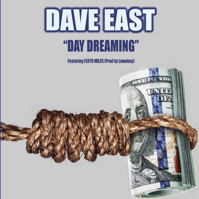 Dave East - Day Dreaming ft. Floyd Miles mp3 download
