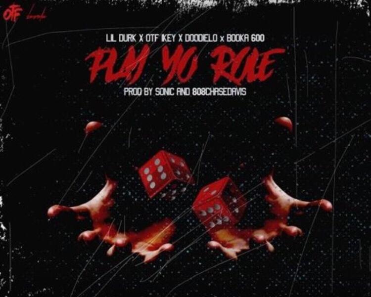 OTF - Play Yo Role Feat. Lil Durk, OTF Ikey, Doodie Lo & Booka600