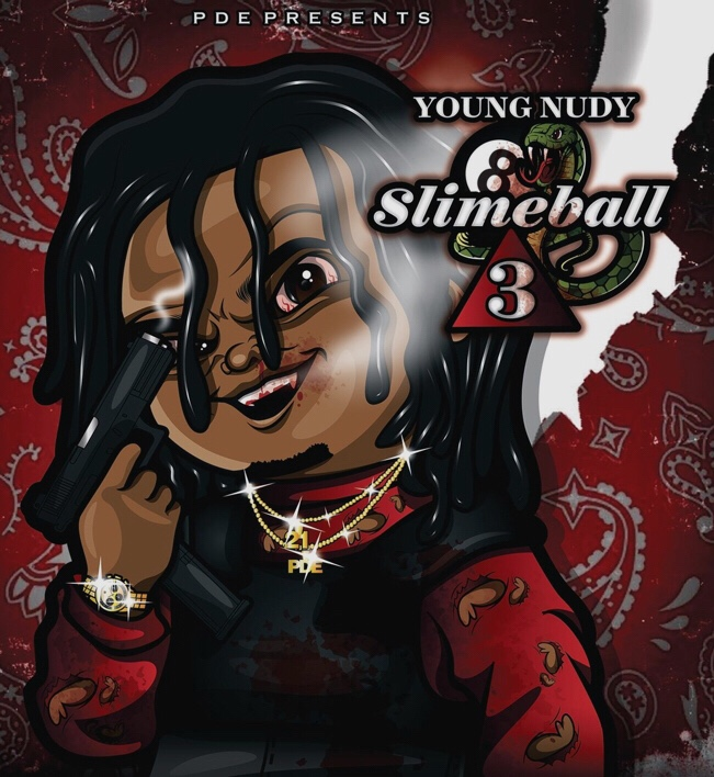 Young Nudy - Slimeball 3 album download