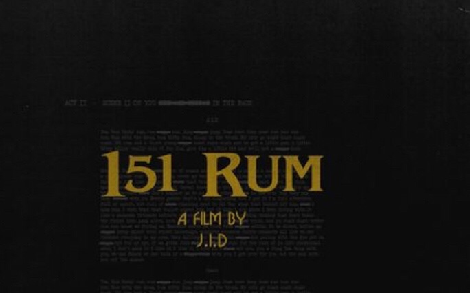 J.I.D - 151 Rum (Song download)