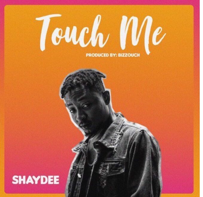 Shaydee - Touch Me (Song)