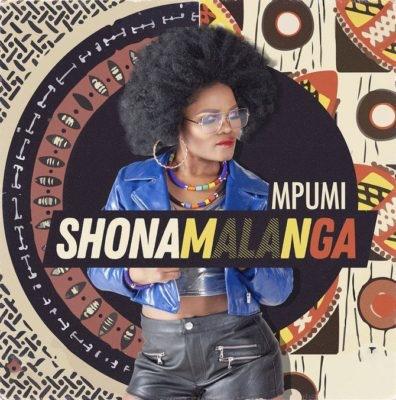 Mpumi – Shona Malanga (Song)