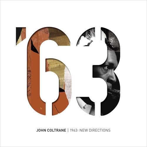 John Coltrane – 1963: New Directions (Album)