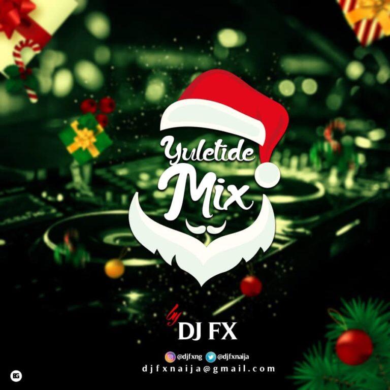 DJ FX – Yuletide Mix (Song)