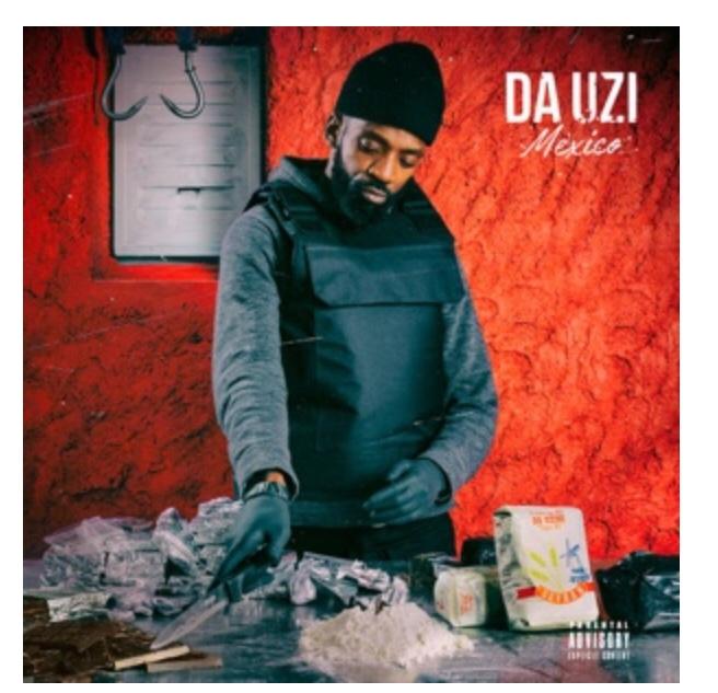Da Uzi – Mexico (album download)