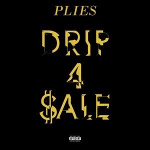 Plies – Drip 4 Sale mp3