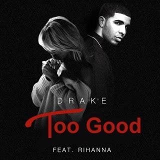 Drake - Too Good (Original Version)