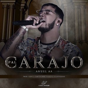 Anuel AA – Pal Carajo (mp3)