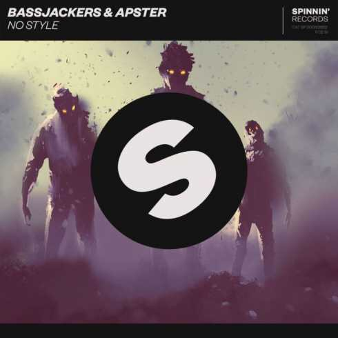 Bassjackers & Apster – No Style