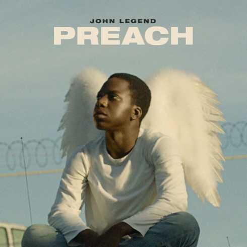 John Legend - Preach mp3 download