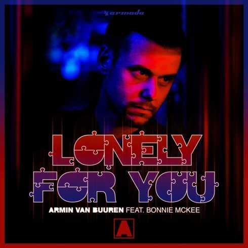 Armin Van Buuren - Lonely For You ft. Bonnie Mckee