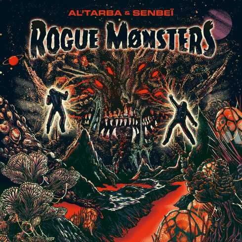 Al'Tarba & Senbeï (Smokey Joe & The Kid) – Rogue Monsters
