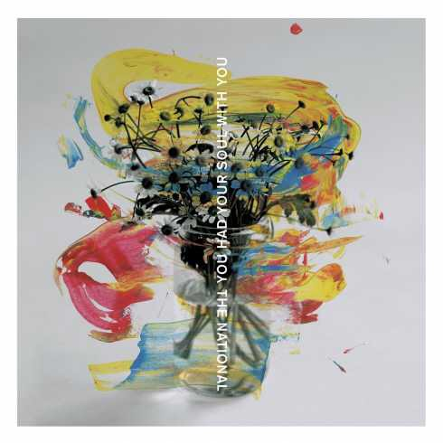 The National - You Had Your Soul With You (mp3 download)