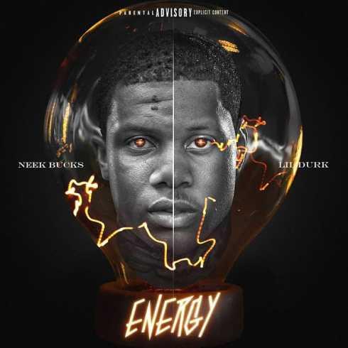 Neek Bucks - Energy ft. Lil Durk (mp3 download)