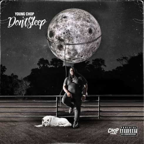 Young Chop – DON'T SLEEP (Album download)