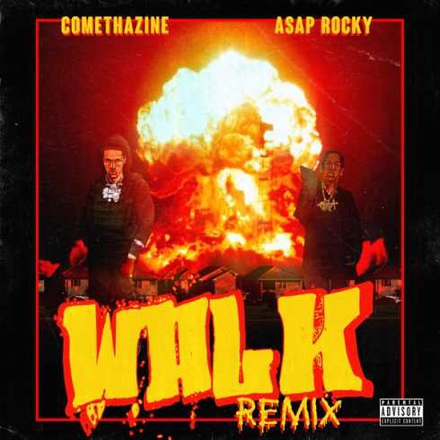 Comethazine - Walk (Remix) ft. Asap Rocky (mp3 download)