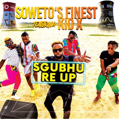 Soweto Finest – Sgubhu Re Up ft. Kid X (mp3 download)