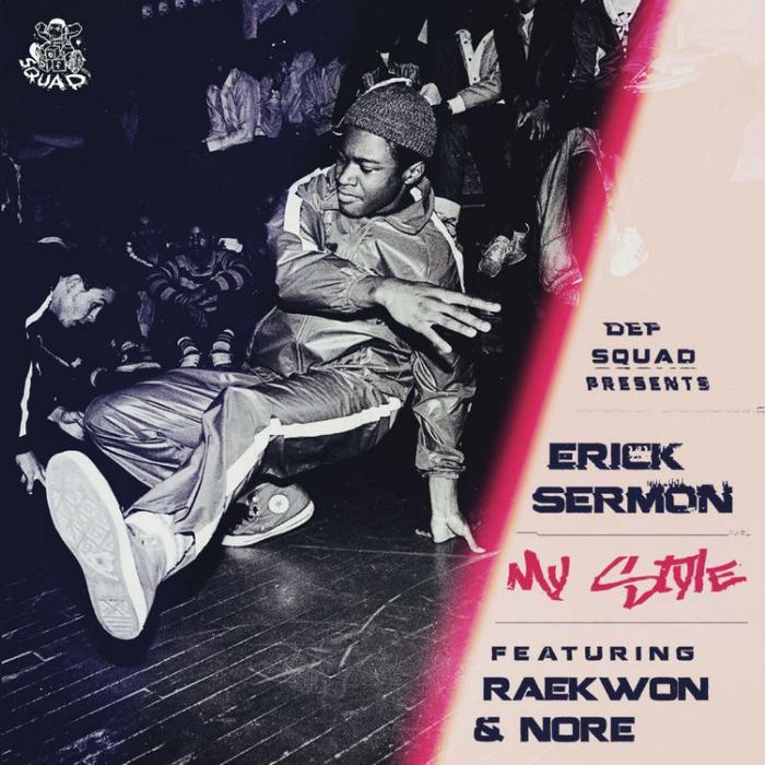 Download Erick Sermon - My Style Feat. Raekwon & Noreaga (mp3)