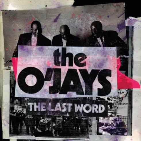 The O'Jays - The Last Word (Album Download)