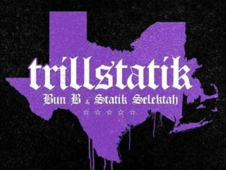 Bun B & Statik Selektah - T.B.A. Ft. Propain & Killa Kyleon