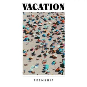 Frenship – Vacation album